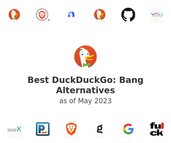 Best DuckDuckGo: Bang Alternatives
