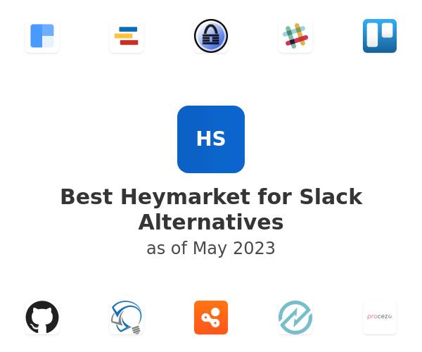 Best Heymarket for Slack Alternatives