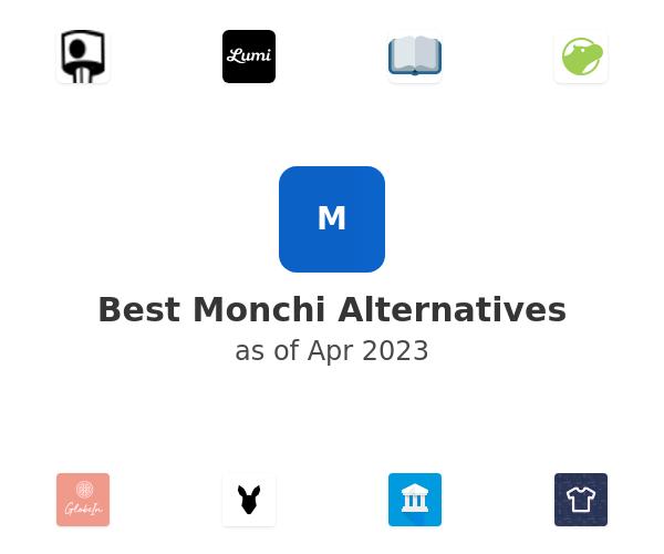 Best Monchi Alternatives