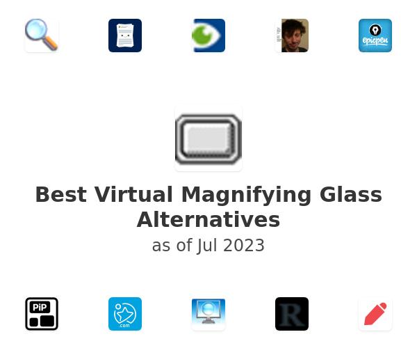 Best Virtual Magnifying Glass Alternatives