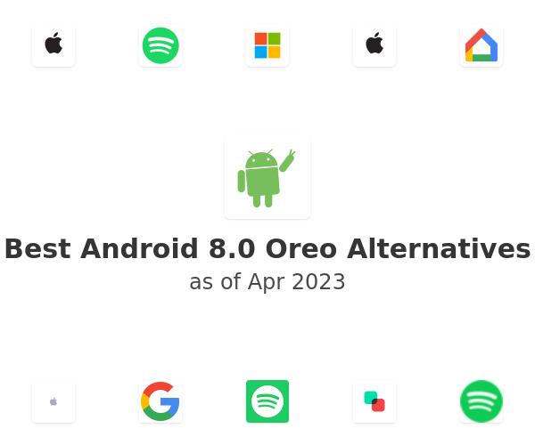Best Android 8.0 Oreo Alternatives