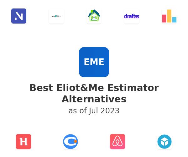 Best Eliot&Me Estimator Alternatives