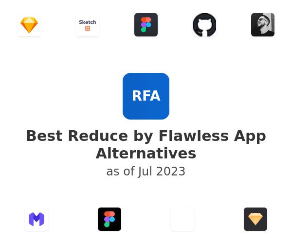 Best Reduce by Flawless App Alternatives