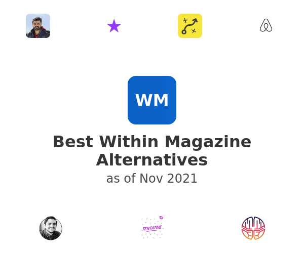 Best Within Magazine Alternatives