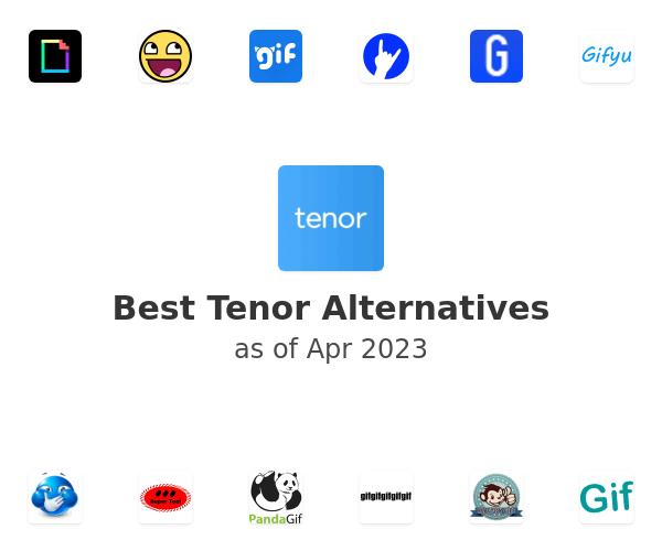 Best Tenor Alternatives