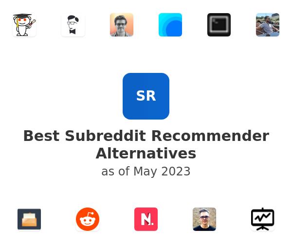Best Subreddit Recommender Alternatives