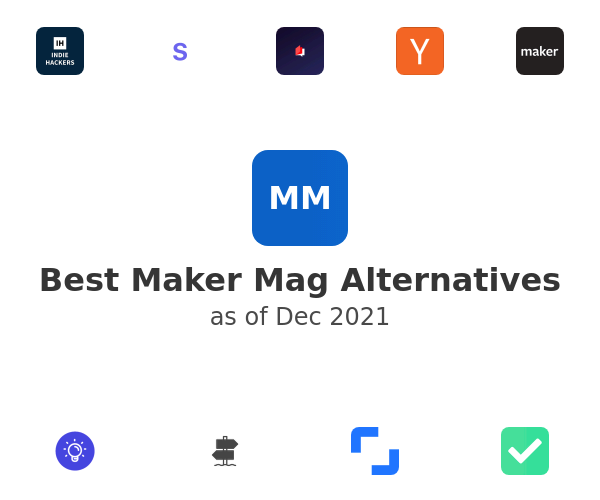 Best Maker Mag Alternatives