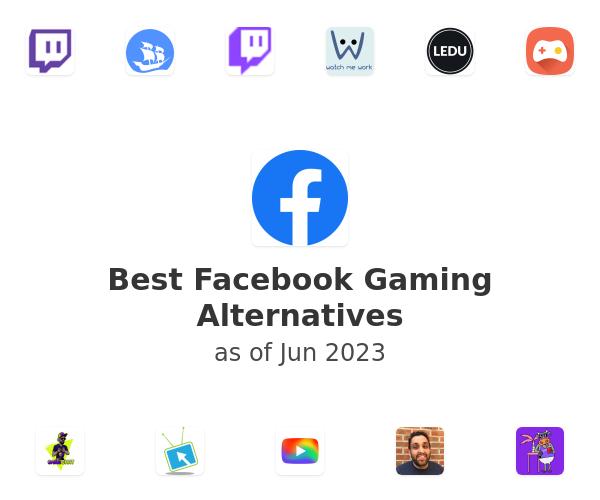 Best Facebook Gaming Alternatives