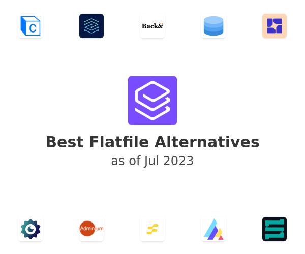 Best Flatfile Alternatives