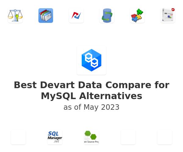 Best  Devart Data Compare for MySQL Alternatives