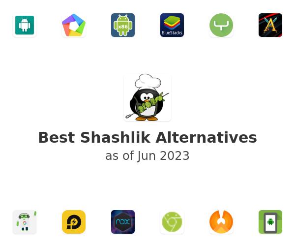 Best Shashlik Alternatives