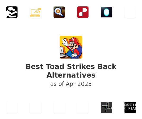 Best Toad Strikes Back Alternatives