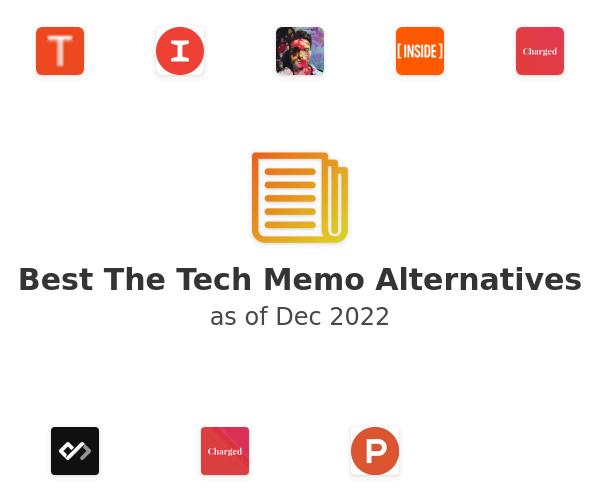 Best The Tech Memo Alternatives