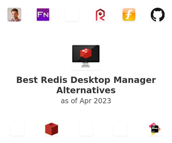 Best Redis Desktop Manager Alternatives