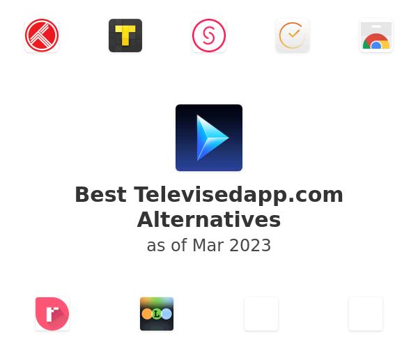 Best Televised Alternatives