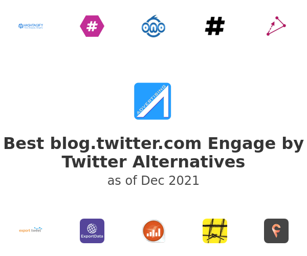 Best Engage by Twitter Alternatives