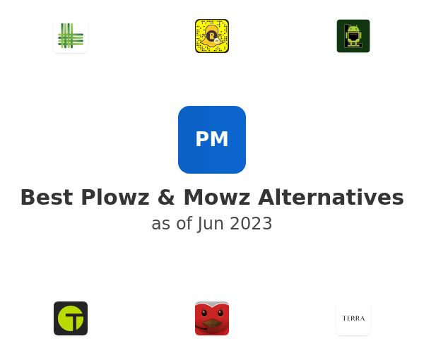 Best Plowz & Mowz Alternatives