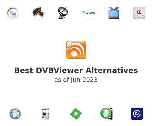 Best DVBViewer Alternatives