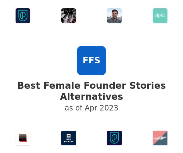 Best Female Founder Stories Alternatives