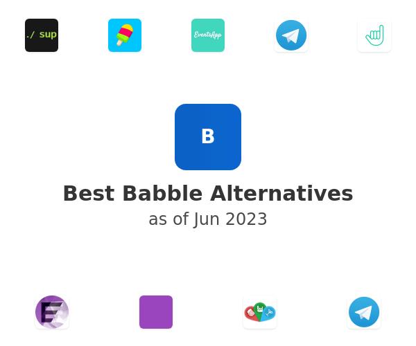Best Babble Alternatives