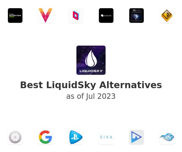 Best LiquidSky Alternatives