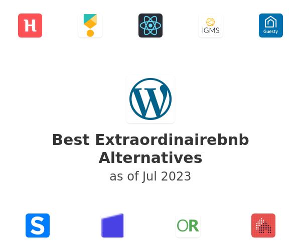 Best Extraordinairebnb Alternatives