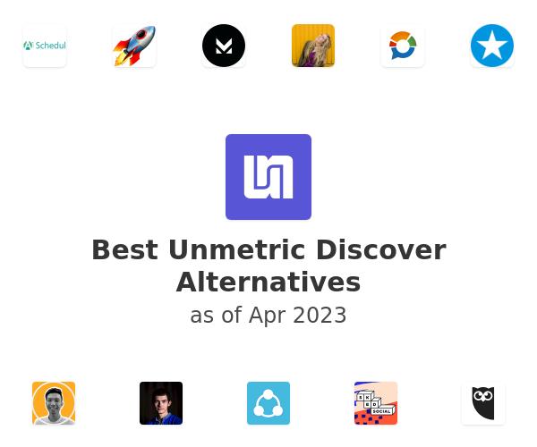 Best Unmetric Discover Alternatives