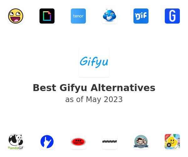 Best Gifyu Alternatives