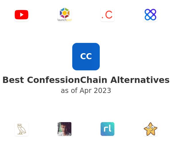 Best ConfessionChain Alternatives