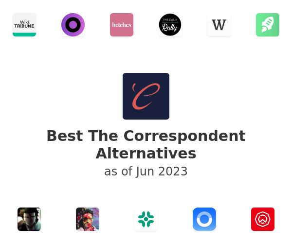 Best The Correspondent Alternatives