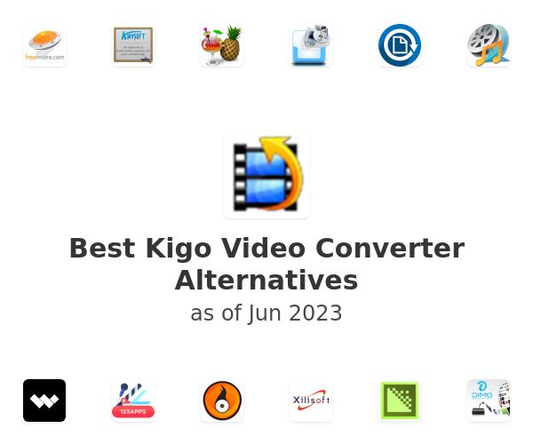 Best Kigo Video Converter Alternatives