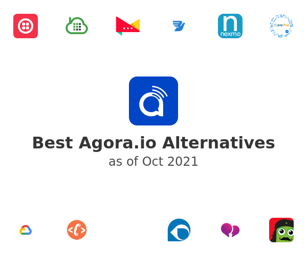Best Agora.io Alternatives