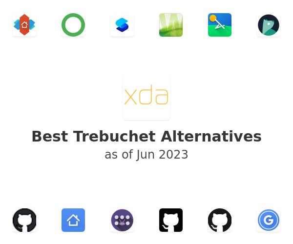 Best Trebuchet Alternatives