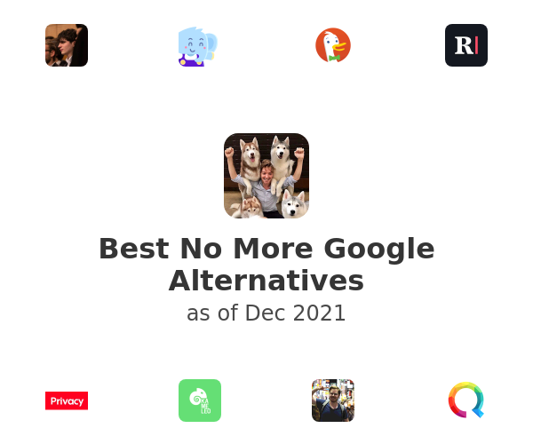 Best No More Google Alternatives