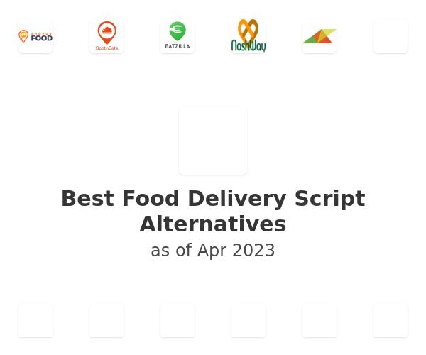 Best Food Delivery Script Alternatives
