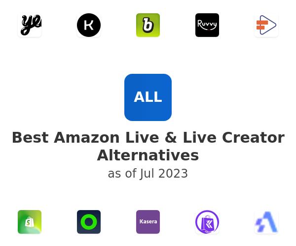 Best Amazon Live & Live Creator Alternatives