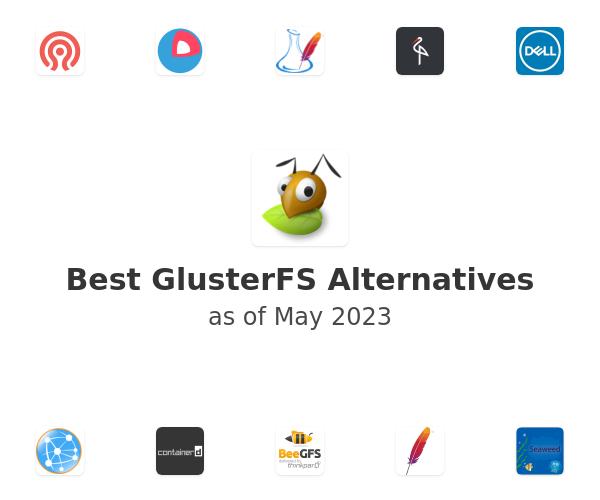 Best GlusterFS Alternatives