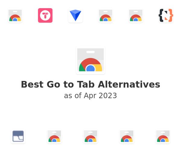 Best Go to Tab Alternatives