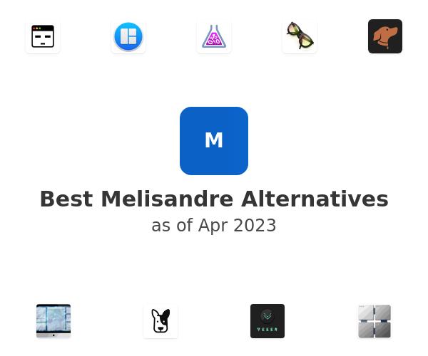 Best Melisandre Alternatives