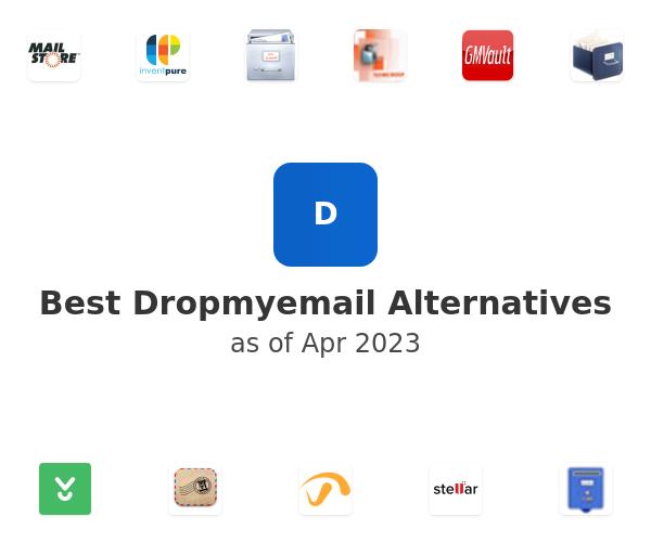 Best Dropmyemail Alternatives