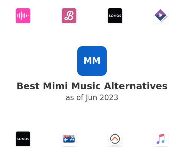 Best Mimi Music Alternatives