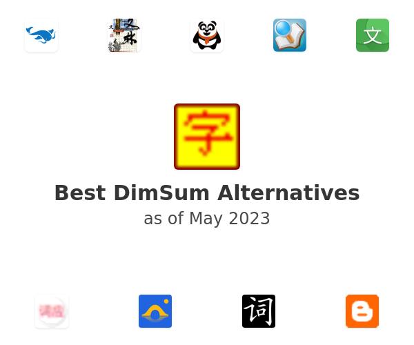 Best DimSum Alternatives