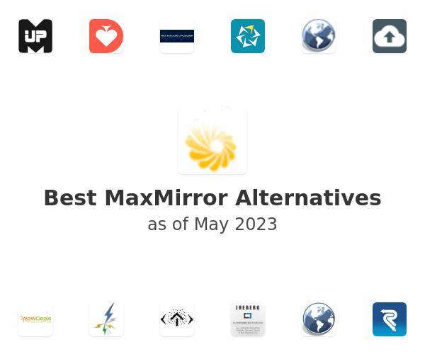 Best MaxMirror Alternatives