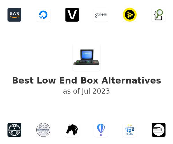 Best Low End Box Alternatives