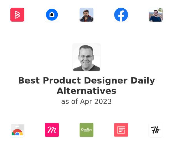 Best Product Designer Daily Alternatives