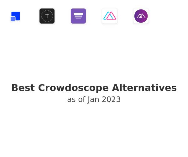 Best Crowdoscope Alternatives