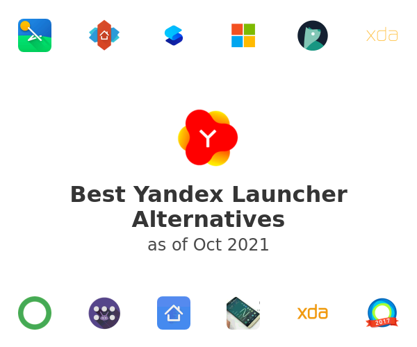 Best Yandex Launcher Alternatives
