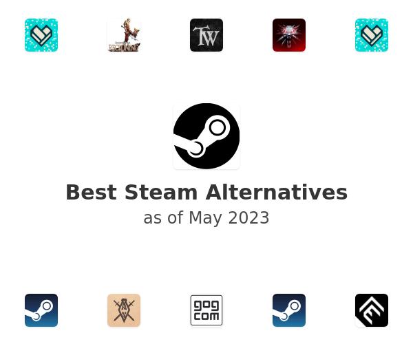 Best Steam Alternatives