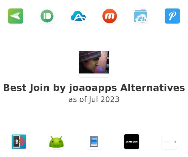 Best Join by joaoapps Alternatives