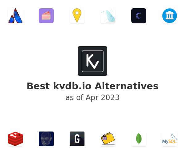 Best kvdb.io Alternatives